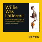 Willie Was Different