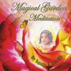 Magical Garden Meditation