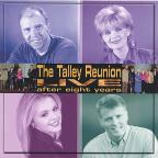 Talley Reunion Live After Eight Years