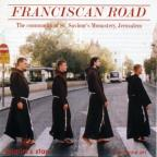 Franciscan Road - The Community of St. Saviour's Monastery