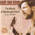 Mayor of MacDougal Street: Rarities 1957-69