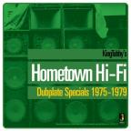 Hometown Hi-Fi Dubplate Specials 1975-1979
