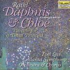 Maurice Ravel: Daphnis & Chloe/Pavanne For A Dead Princess