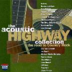 Acoustic Highway Collection: The Road to Country Rock