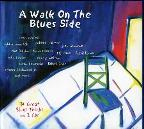 Walk on the Blues Side