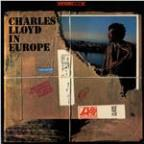 Charles Lloyd In Europe (Us Release)
