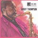 Lucky Thompson: Sonny Lester Collection