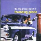 First Annual Report Of Throbbing Gristle