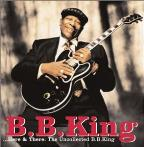 ...Here & There: The Uncollected B.B. King