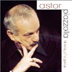 Astor Piazzolla: Itinerary of a Genius