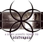Gothic Acoustic Tribute to Disturbed