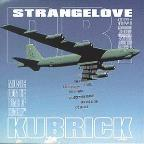 Dr. Stangelove: Music From The Films Of Stanley Kubrick
