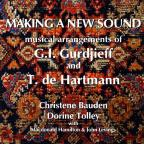 Making A New Sound: Musical Arrangements of G.I. Gudjieff and T. de Hartmann