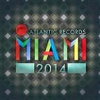 Atlantic Records Miami 2014