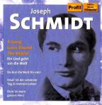 Best Of Joseph Schmidt: Song Goes Round The World