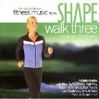 Shape Fitness Music-Walk 3: High Energy Hits
