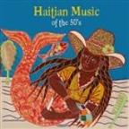 Haitian Music Of The 50's