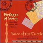 Bridges of Song - Music of the Spanish Jews of Morocco