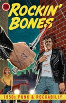 Rockin' Bones: 1950s Punk and Rockabilly