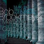 Bob Brookmeyer: Music for String Quartet and Orchestra
