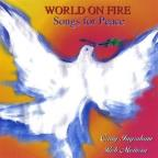 World On Fire-Songs For Peace