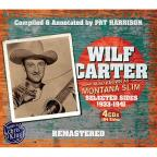 Wilf Carter: Also Known As Montana Slim: Selected Sides 1933-1941