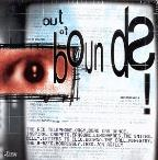 Out Of Bounds: A Journey Through Modern Rock
