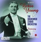 Best Of Victor Young & The Brunswick Studio Orchestra 1932-1934