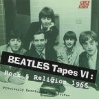 Beatles Tapes, Vol. 6: Rock and Religion 1966