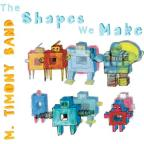 Shapes We Make
