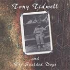 Tony Tidwell And The Scalded Dogs