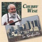 Chubby Wise in Nashville