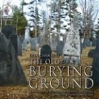 Evan Chambers: The Old Burying Ground