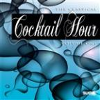 Classical Cocktail Hour, Vol. 1