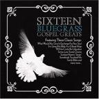 Sixteen Bluegrass Gospel Greats