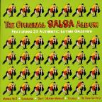 Original Salsa Album: Featuring 20 Authentic Latin Grooves