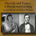 Osceola and Foster: Florida Story In Song