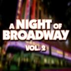 Night Of Broadway, Vol 2