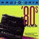 Radio Days: 80'S Rock