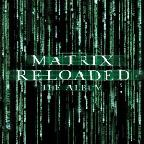 Matrix Reloaded: The Album