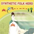 Synthetic Folk Hero