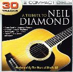 Tribute To Neil Diamond
