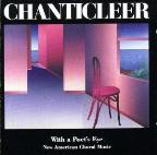 With a Poet's Eye - New American Choral Music / Chanticleer
