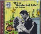 It's A Wonderful Life, The Record