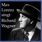 Max Lorenz sings Richard Wagner