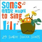 Songs Kids Love to Sing: Sunday School Songs