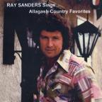 Ray Sanders Sings... Allagash Country Favorites..