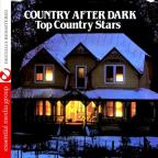 Country After Dark: Top Country Stars