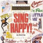 Celebrate Broadway, Vol. 1: Sing Happy