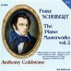 Schubert: The Piano Masterworks, Vol. 2